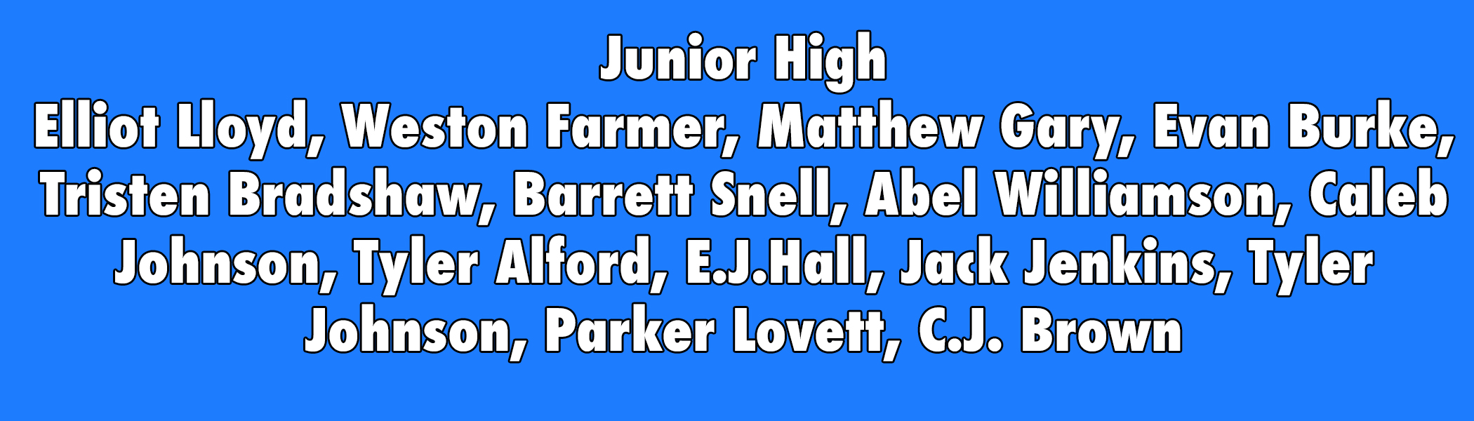 Junior High boys list